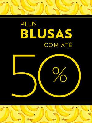 BMenu_20180514_Blusas_Plus_50off.jpg
