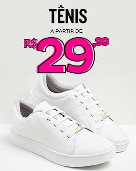 Tênis à partir de R$29,99