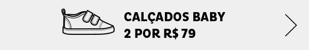20200401-HOMEPAGE-FAIXACOMBO-MOBILE-M03-CALCADOBABY-2POR79