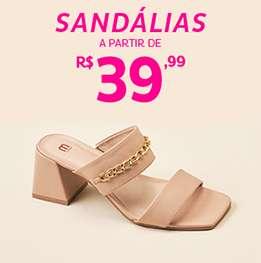 Sandálias a partir de R$39,99