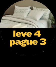 Moda Casa Leve 4 Pague 3