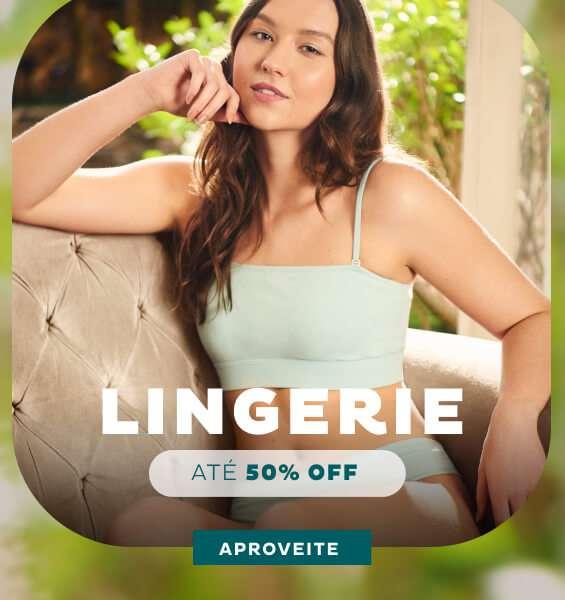 Lingerie até 50% off